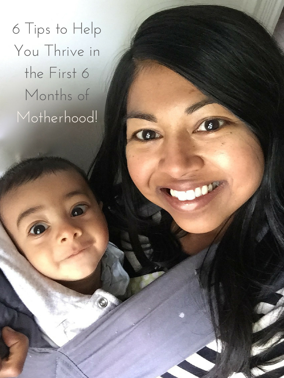 6 Tips to Help You Thrive in the First 6 Months of Motherhood!