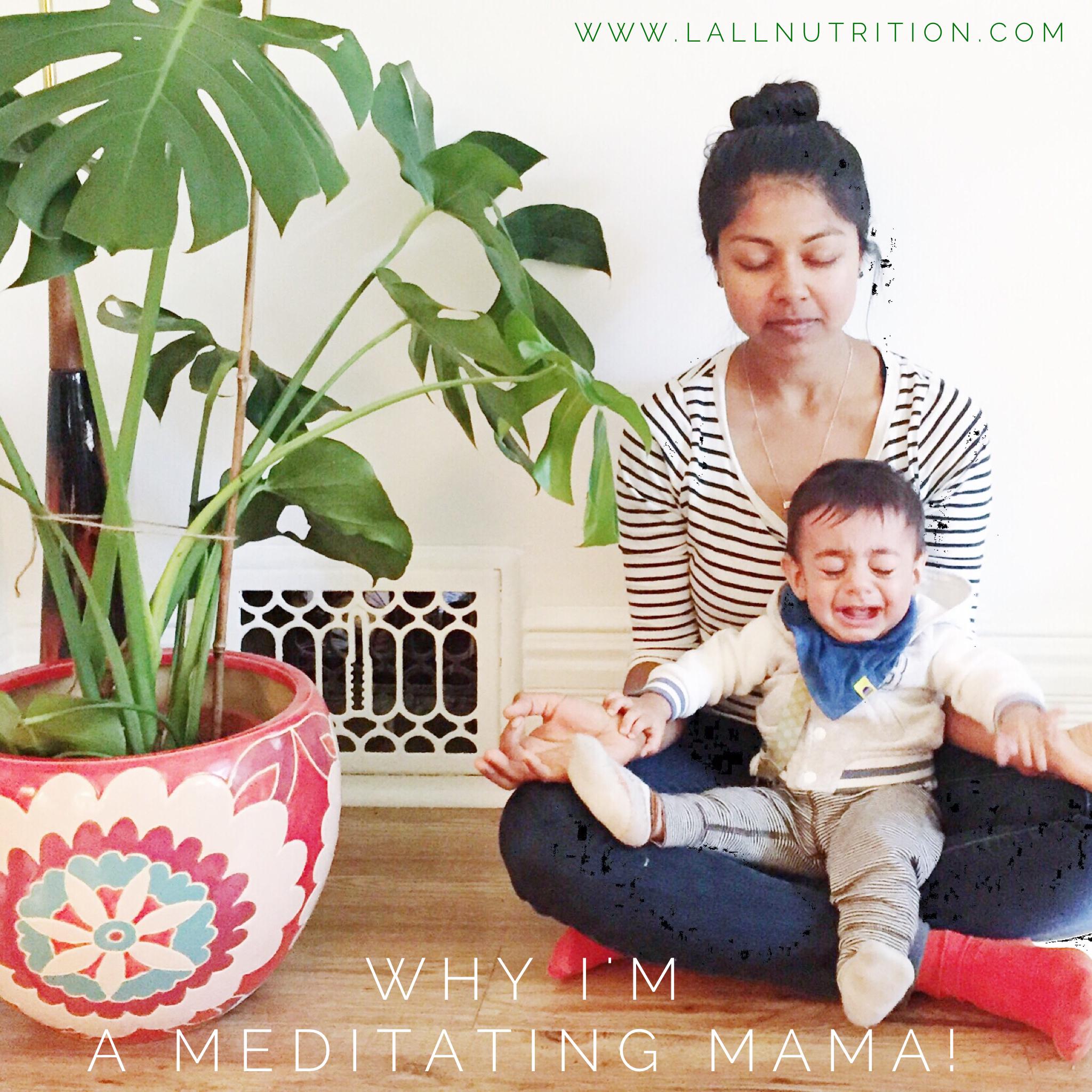Why I'm a Meditating Mama!