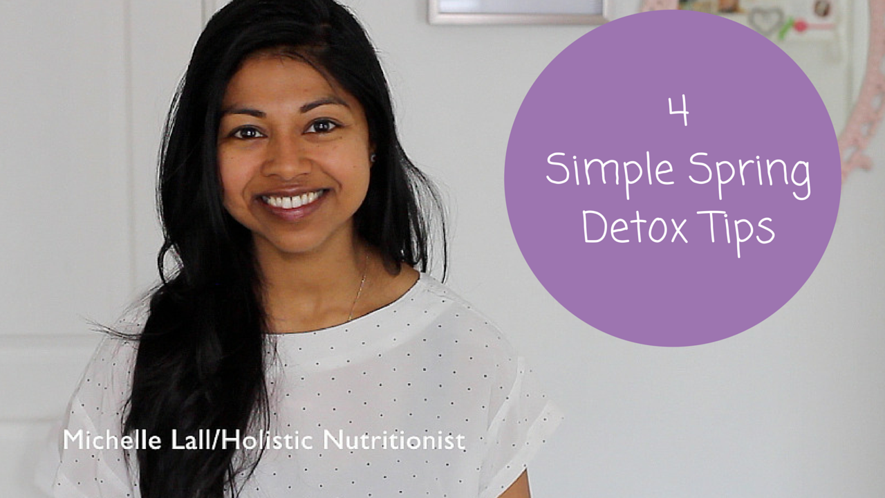 4 Simple Spring Detox Tips!