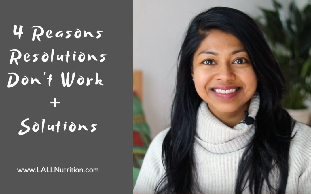 4 Reasons Resolutions Don't Work + Solutions