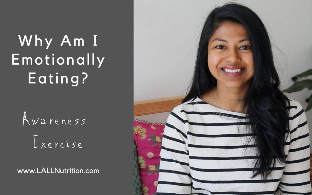 Why Am I Emotionally Eating? Awareness Exercise