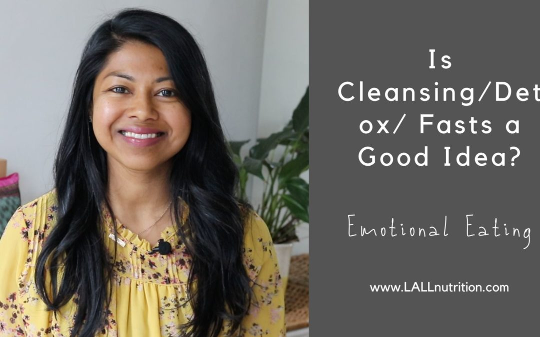 Is Cleansing a Good Idea | Emotional Eating