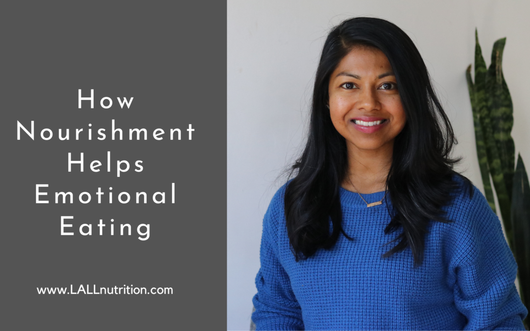 How Nourishment Helps Emotional Eating