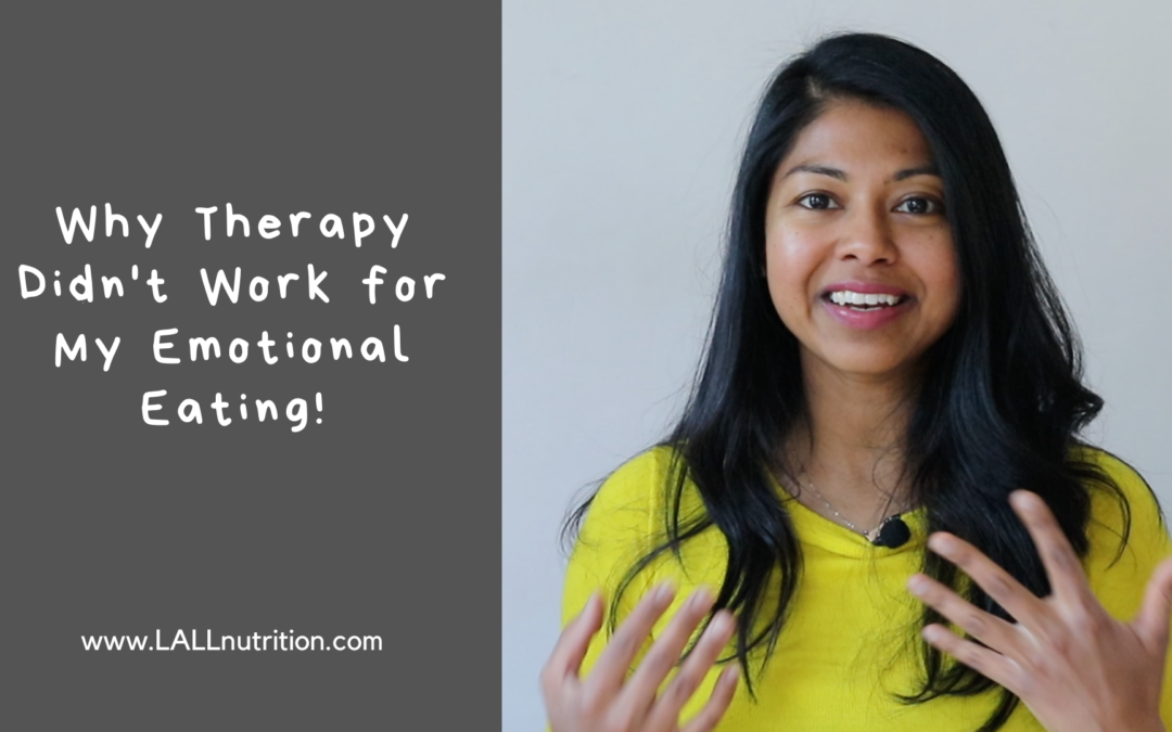 Why Therapy Didn't Work for My Emotional Eating!