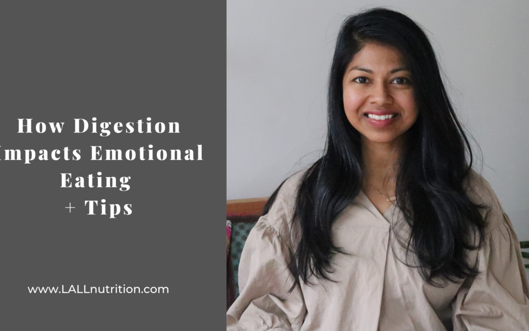 How Digestion Impacts Emotional Eating + Tips