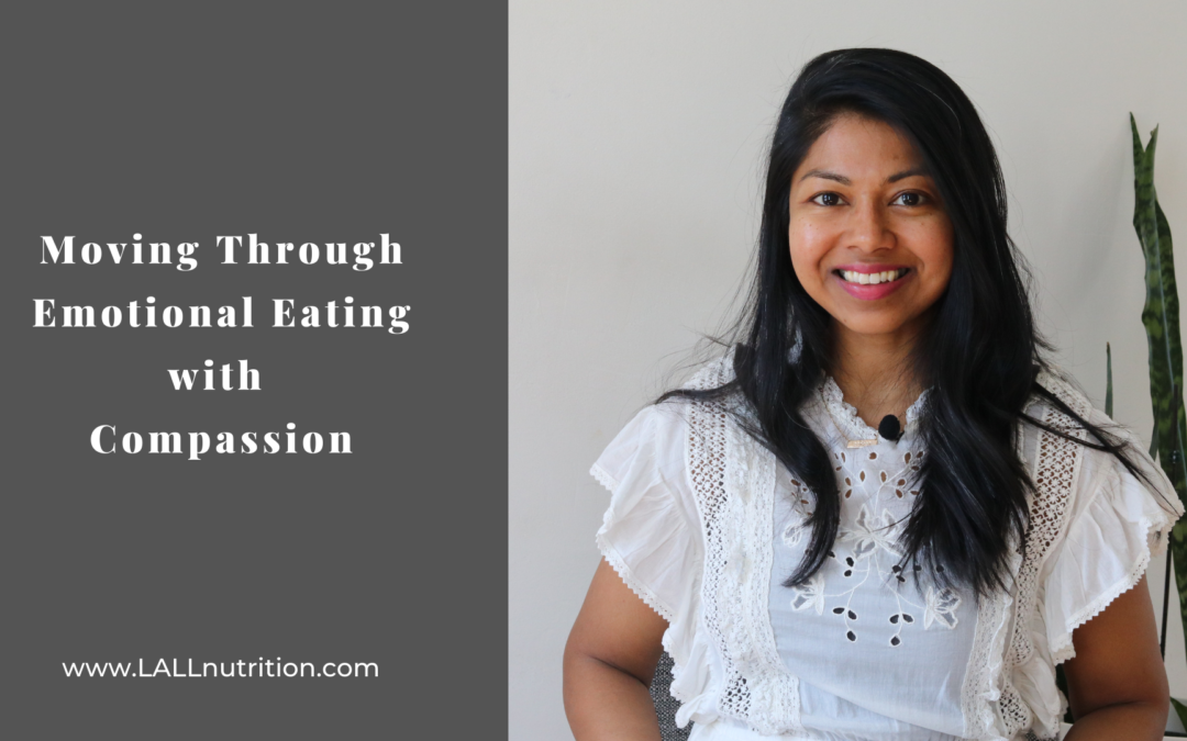 Moving Through Emotional Eating with Compassion