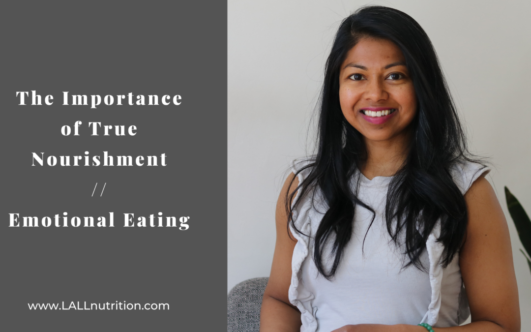 The Importance of True Nourishment | Emotional Eating