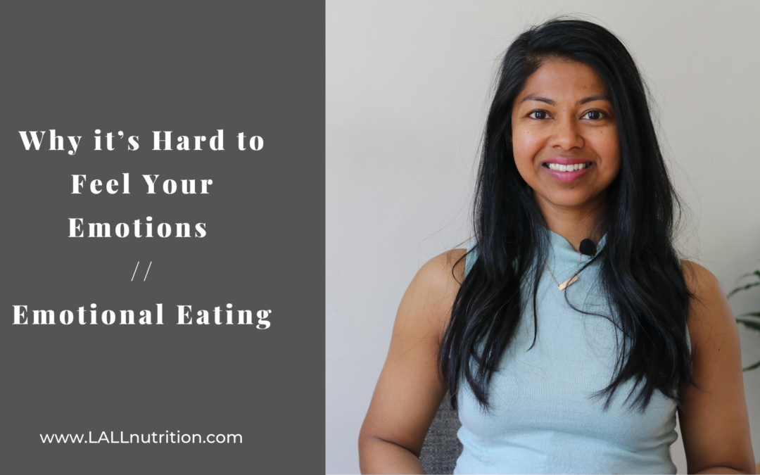 Why it's Hard to Feel Your Emotions | Emotional Eating