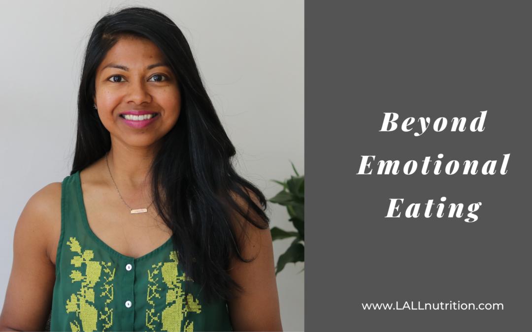 Beyond Emotional Eating