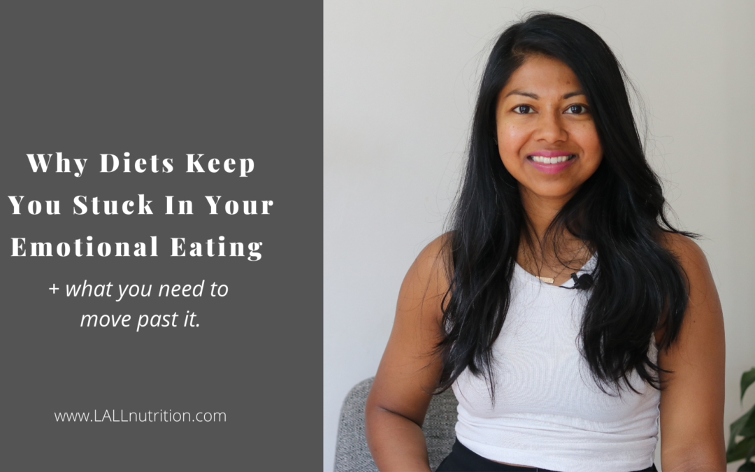 Why Diets Keep You Stuck In Your Emotional Eating