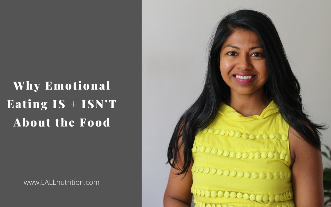 Why Emotional Eating IS + ISN'T About the Food