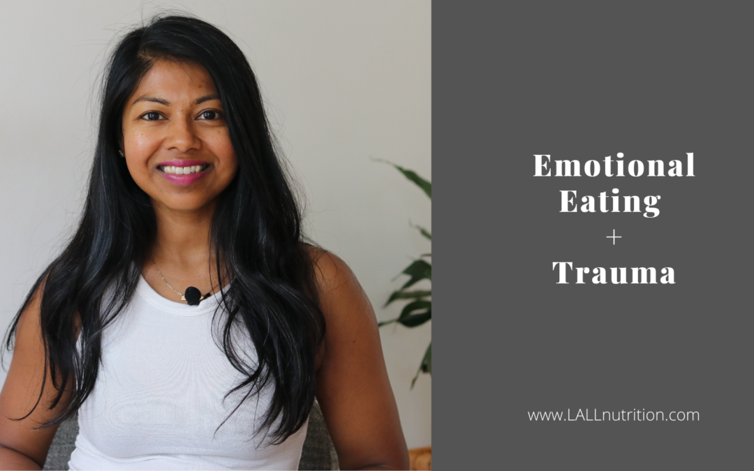 Emotional Eating + Trauma