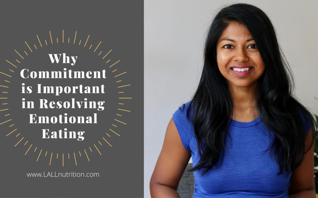 Why Commitment is Important in Resolving Emotional Eating